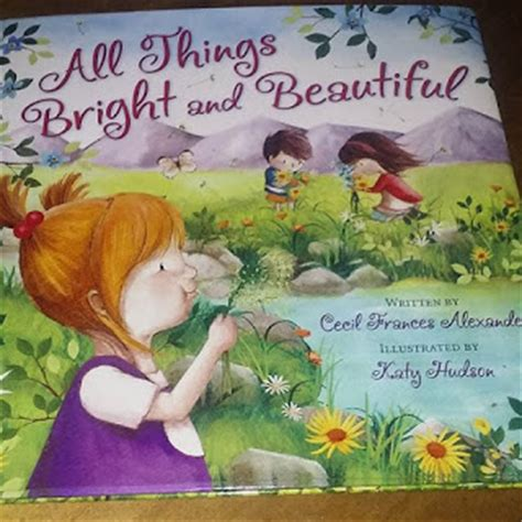 and god questions beautiful books mimi all 8 quot all things bright and beautiful quot book