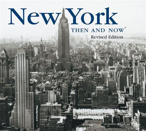 libro new york then and libro new york portrait of a city di