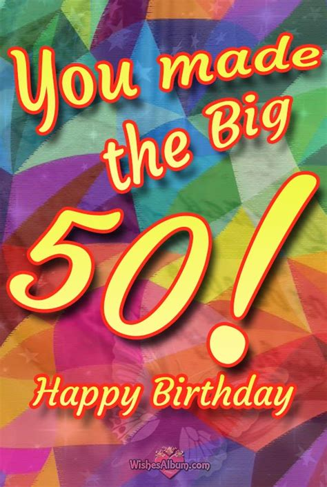 Big Happy Birthday Wishes Happy 50th Birthday Wishes Cheers To 50 Years