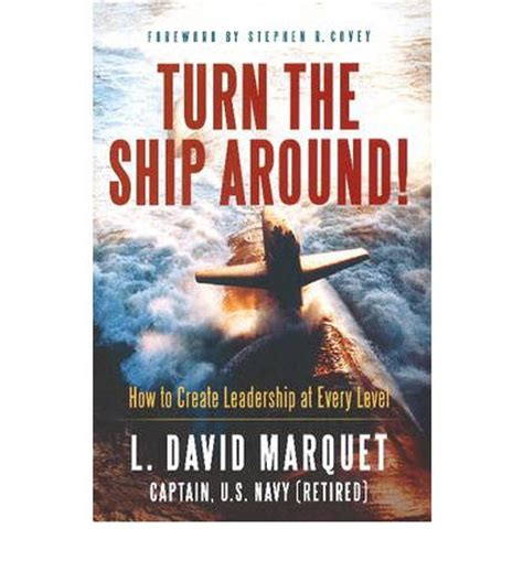 turn the ship around 0241250943 turn the ship around david marquet 9781608323746