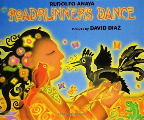themes in mexican literature childrens book review of roadrunner s dance by rudolfo
