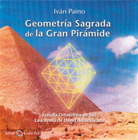 libro geometria sagrada distribuciones alfaomega s l geometr 237 a sagrada de la gran pir 225 mide pa 237 no iv 225 n 9788494065804