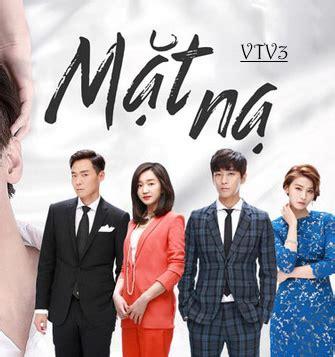 Phim Mat Na Vtv3 by Xem Phim Hay Phim 2017 Hd
