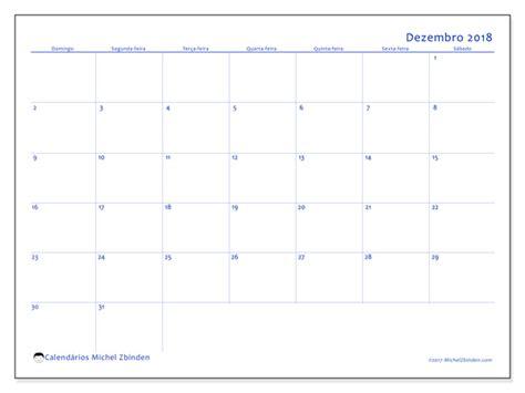 Calendario Dezembro Calend 225 Rios Para Imprimir Dezembro 2018 Data Do M 234 S Brasil