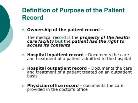 Definition Of Records Definition Of Purpose Of The Patient Record Ppt