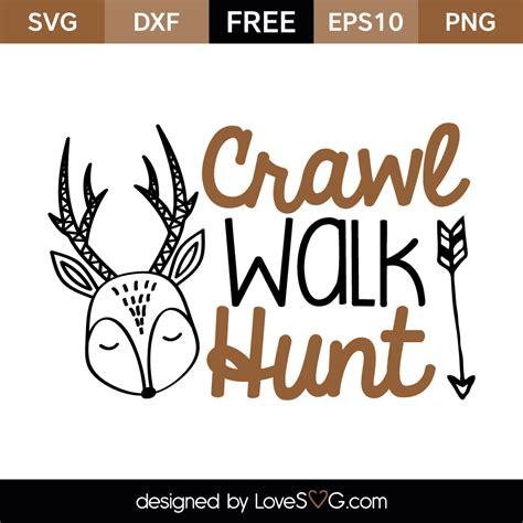 Wall Sticker Deal crawl walk hunt lovesvg com