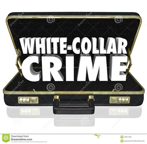 Black Letter White Collar Crime White Collar Crime 3d Words Briefcase Embezzle Fraud Theft Stock Illustration Image 44617202