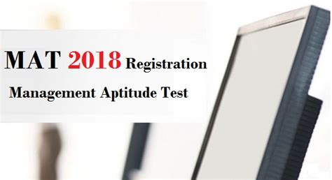 Mba Registration Date 2017 by Mat 2018 Registration Started Hurry Up For Register Mat