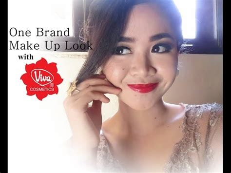 Make Up Viva Kosmetik by One Brand Make Up Tutorial With Viva Cosmetics