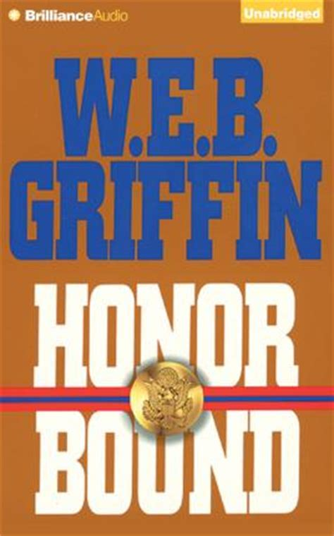 cuffed honor bound books honor bound w e b griffin 9781501273780
