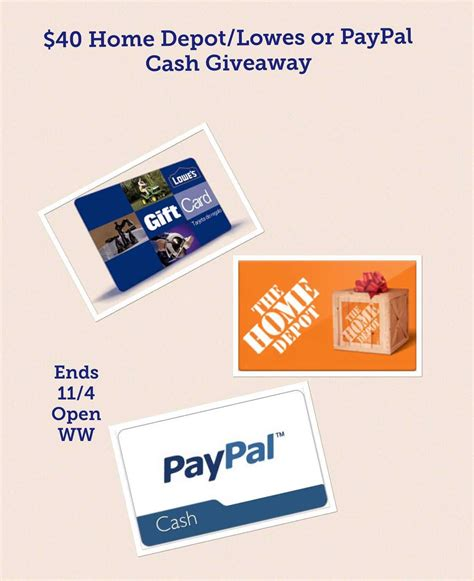 Lowes Gift Card Paypal - win your choice of 40 paypal lowes or home depot gift card