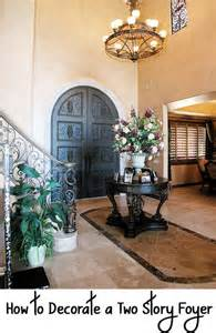 how to decorate a foyer how to decorate a two story foyer