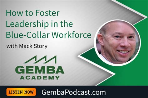 Foster Mba Leadership by Ga 174 How To Foster Leadership In The Blue Collar