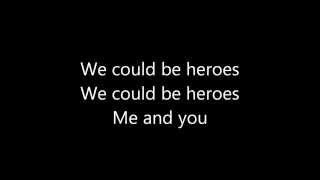 alesso we could be heroes lyrics espaol heroes we could be alesso