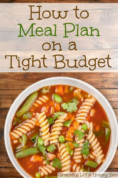 8 Tips For A Tight Budget by See How To Meal Plan On A Tight Budget On