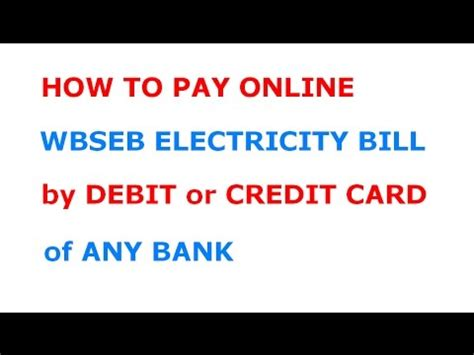 how to make payment with debit card how to pay electricity bill of wbseb by debit or