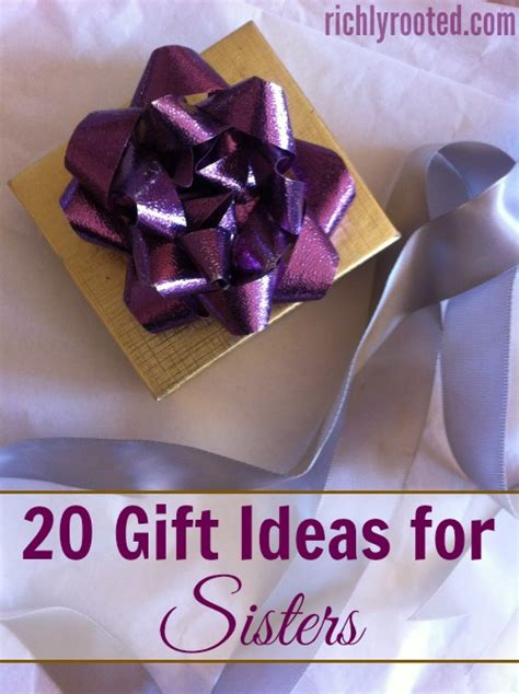 20 gift ideas for sisters richly rooted