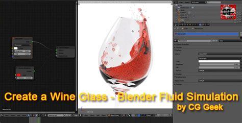 tutorial blender fluid simulation create a wine glass blender fluid simulation