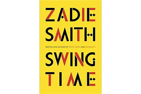 zadie smith swing time swing time is zadie smith s virtuoso tale of class race