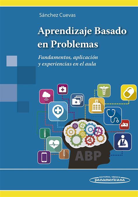 libro intemperie basado en aprendizaje basado en problemas fundamentos aplicaci 243 n y exper