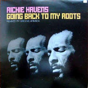 richie havens groove armada richie havens going back to my roots remixed by groove