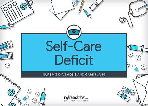 Care Deficit Nursing Diagnosis Care Plan Nurseslabs   self care deficit nursing diagnosis care plan nurseslabs