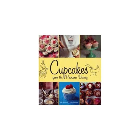 libro primrose bakery everyday libro quot cupcakes from the primrose bakery quot