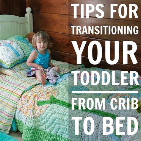 Tips For Transitioning Your Toddler From Crib To Bed Transitioning From Crib To Toddler Bed