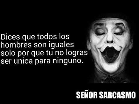 Imagenes De Desamor Señor Sarcasmo   se 241 or sarcasmo srsarcasmo1 32 answers 1406 likes
