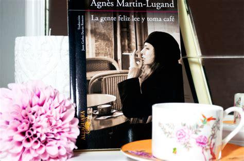 la gente feliz lee la gente feliz lee y toma caf 233