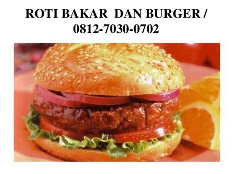 Burger Murah 0812 7030 0702 tsel harga roti bakar dan burger murah batam