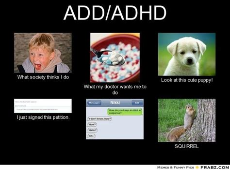 True Life Meme Generator - add adhd meme generator what i do but seriously