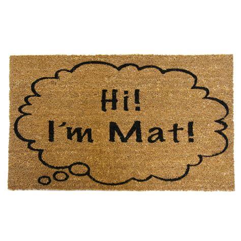 Hi I M Mat Doormat by Rubber Cal Hi I M Mat 30 In X 18 In Door Mat 10 106 039