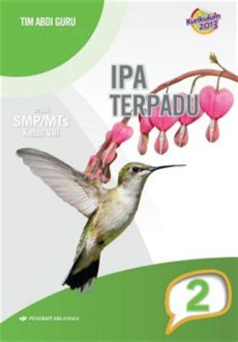 Ipa Terpadu Untuk Smp Mts Kelas Vii Jl1 Kurikulum 2013 ipa terpadu kelas viii jilid 2 bukabuku toko buku