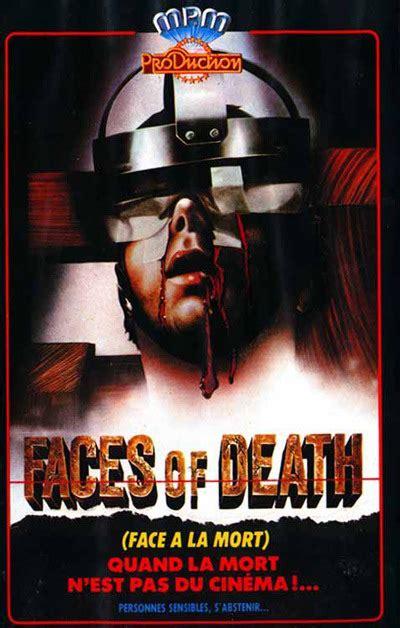 faces of death fact or fiction 1999 conan lecilaire face 224 la mort 1978 horreur net