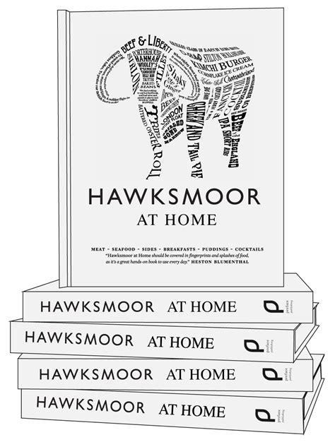 hawksmoor restaurants recipes books archives hawksmoor