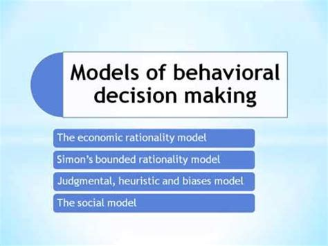 Closing The Mba Decision by Models Of Behavioral Decision