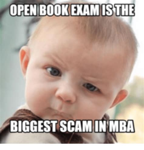 Is Mba Legit open book is the scam in mba mba meme on sizzle