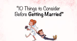 10 Things To Do Before You Get Married by 10 Things To Consider Before Getting Married School Of
