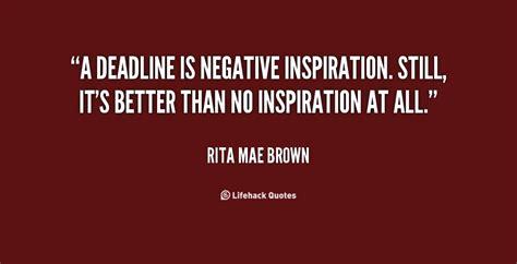 Deadline Mae Brown deadline inspirational quotes quotesgram