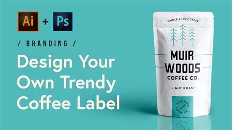 label design photoshop tutorial design a trendy coffee label in adobe illustrator and