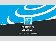 France 24 Direct - Regarder France 24 en direct live sur ... France News 24 Live