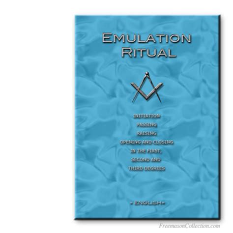 the lost rites and rituals of freemasonry books emulation ritual reception passing raising opening