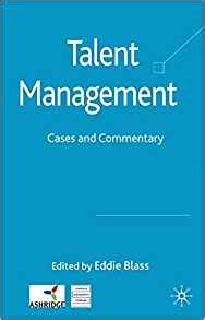 Talent Management Cases And Commentary By Eddie Blass Ebook E Book talent management cases and commentary eddie blass