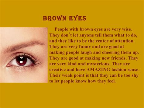 Braune Augen Bedeutung by What Does Your Eye Color Say About You