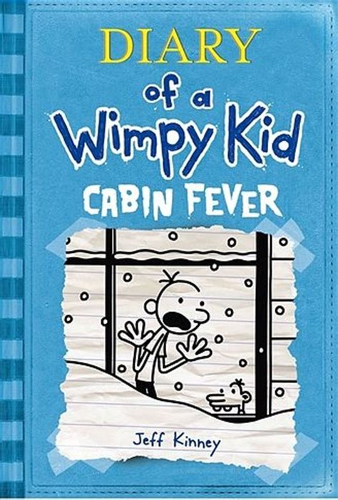 Diary Of A Wimpy Kid Cabin Fever by Readers Diary Of A Wimpy Kid Cabin Fever