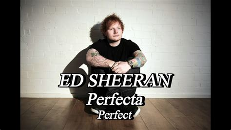 ed sheeran perfect youtube live ed sheeran perfect live letra espanol youtube