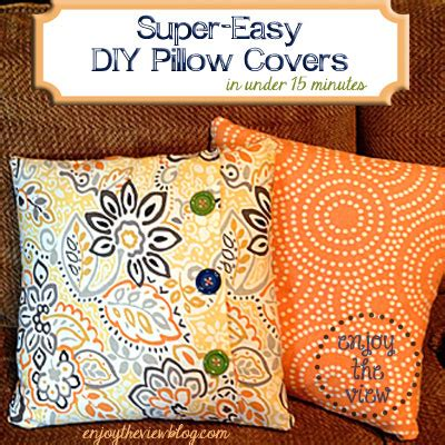 How To Make Easy Pillow Covers by Easy Diy Pillow Covers Home Decor Ideas