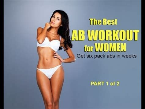 the best ab workout for get six pack abs in weeks part 1 of 2