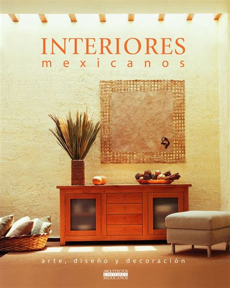 arte en decoracion interiores mexicanos arte dise 241 o y decoraci 243 n